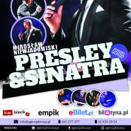 Presley & Sinatra - Mirosław Niewiadomski