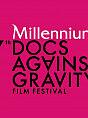 17. Millennium Docs Against Gravity