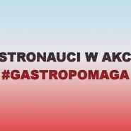 Gastronauci w akcji #gastropomaga