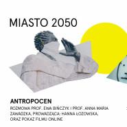 Antropocen, czyli epoka człowieka