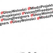 #Głosy Wolności #Młodzi Projektanci