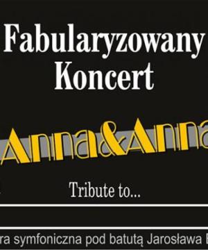 Fabularyzowany koncert Anna&Anna