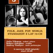 Koncert na żywo - folk, jazz, pop, standardy z lat 70-ch