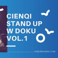Cienqi Stand Up w Doku Vol. 1
