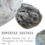 Dominika Skutnik. Rzeźba Terenu Vol. 2