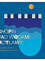 Chopin nad wodami Motławy
