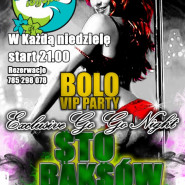 Bolo Vip Party Exclusive Go Go Night - 100 Baksów