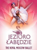 Zaproszenia na The Royal Moscow Ballet - Jezioro Łabędzie