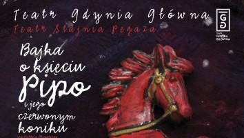 """Bilety na spektakl """"Bajka o księciu Pipo i jego czerwonym koniku"""""""