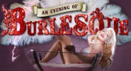 An Evening of Burlesque -