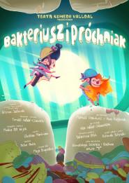 Bakteriusz i Próchniak -