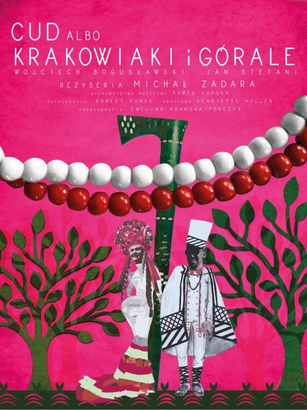 Cud albo Krakowiaki i Górale - premiera