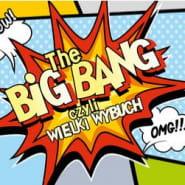 The Big Bang - premiera