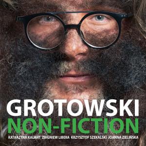 Grotowski Non-Fiction -