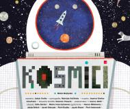 Kosmici - premiera