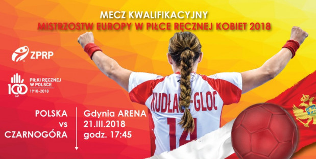 5d19d1978 Polska - Czarnogóra w Gdynia Arena. Bilety na mecz piłkarek ręcznych ...