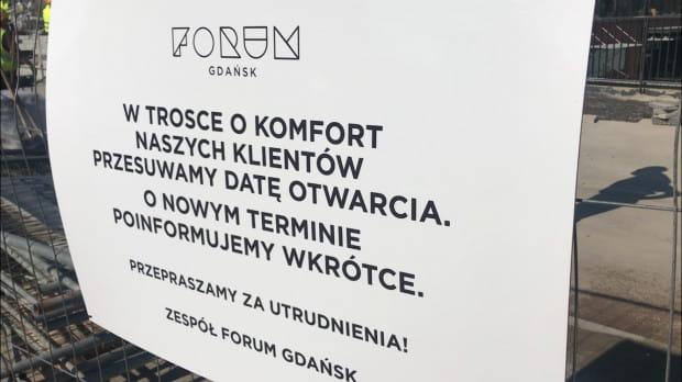Oficjalna informacja pojawiła się m.in. na płocie przy Forum Gdańsk.