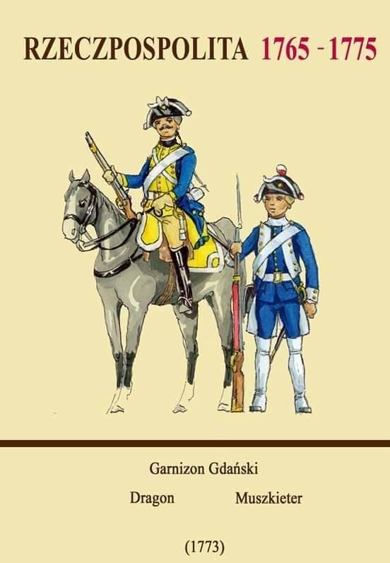 Współczesna ilustracja pokazująca gdańskich żołnierzy przed rozbiorami. W podobnych strojach członkowie Garnizonu Gdańsk pełnili swoją wartę.