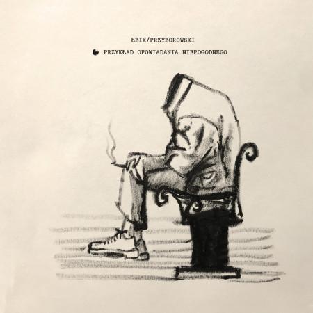 """Okładka płyty """"Przykład opowiadania niepogodnego"""""""