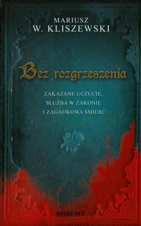 """Akcja powieści """"Bez rozgrzeszenia"""" przenosi nas w realia XVII-wiecznej Rzeczpospolitej, m.in. do Gdańska i Kartuz."""