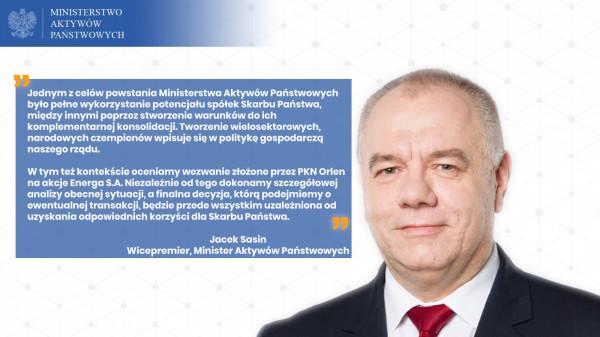 Komentarz wicepremiera, ministra aktywów państwowych Jacka Sasina do wezwania PKN Orlen do sprzedaży akcji Energa SA.