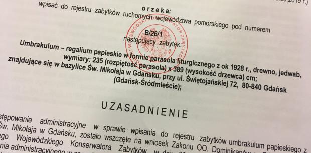 Pod koniec grudnia Pomorski Wojewódzki Konserwator Zabytków wciągnął umbraculum do rejestru zabytków województwa pomorskiego.