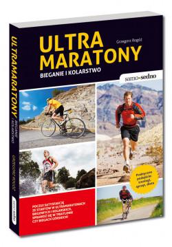 """Grzegorza Rogóż """"Ultramaratony. Bieganie i kolarstwo""""."""