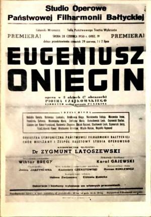 Plakat pierwszej premiery Opery Bałtyckiej, od której uznaje się początek istnienia Opery jako instytucji.